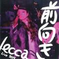 [特典DVD] lecca LIVE 2015 前向き (2枚組 ディスク2)