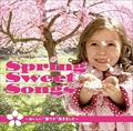 Spring Sweet Songs〜おいしい春ウタ咲きました〜