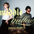 middle&mellow of paris match