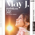 【レンタル専用】 May J. Budokan Live2015 〜Live to the Future〜