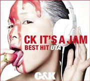 CK IT'S A JAM ~BEST HIT UTA~