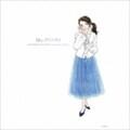 Ms.リリシスト〜岩里祐穂作詞生活35周年Anniversary Album〜 (2枚組 ディスク1)
