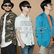 THE BEST OF EPIK HIGH 〜SHOW MUST GO ON AND ON〜
