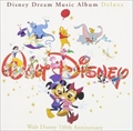 ディズニー ドリーム・ミュージック・アルバム デラックス (3枚組 ディスク1)