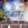 ディズニー・オン・クラシック〜まほうの夜の音楽会 2008〜ライブ (2枚組 ディスク1)