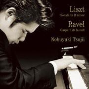 リスト:ピアノ・ソナタ / ラヴェル:夜のガスパール