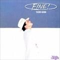 FINE! [UHQCD]