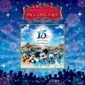 東京ディズニーシー15周年 ザ・イヤー・オブ・ウィッシュ イン・コンサート (2枚組 ディスク1)