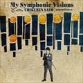 My Symphonic Visions〜CORNERSTONES6〜feat. 新日本フィルハーモニー交響楽団