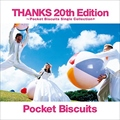 THANKS 20th Edition〜Pocket Biscuits Single Collection+