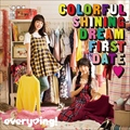 Colorful Shining Dream First Date