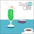 Surf&Cafe-70's&80's City Pop- (2枚組 ディスク2)