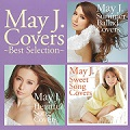 【レンタル専用】 May J. Covers 〜Best Selection〜