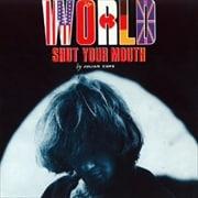 ワールド・シャット・ユア・マウス(リマスター) (2枚組 ディスク2)