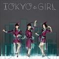 【CDシングル】 TOKYO GIRL