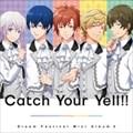 2.5次元アイドル応援プロジェクト「ドリフェス!」ミニアルバム2「Catch Your Yell!!」