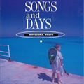 SONGS and DAYS [SHM-CD]