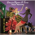 DANCE UPON A TIME [SHM-CD]