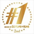 #1 - 2nd - mixed by DJ FUMI★YEAH!
