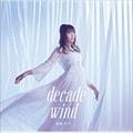 結城アイラ ベストアルバム「decade wind」 (2枚組 ディスク2)