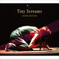 Tiny Screams [SHM-CD] (2枚組 ディスク1)