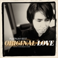 プラチナムベスト ORIGINAL LOVE〜CANYON YEARS SINGLES&MORE [UHQCD] (2枚組 ディスク1)