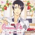 オリジナルシチュエーションCD「Cream Pie〜大好きな彼と、素肌のままで最後まで 悠木亮平」
