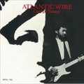 ATLANTIC WIRE [SHM-CD]