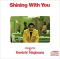 Shining With You(2017 Remaster) [SHM-CD]