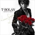 T-BOLAN 〜夏の終わりに BEST〜 LOVE SONGS+1 & LIFE SONGS (2枚組 ディスク2)