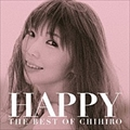 HAPPY〜THE BEST OF CHIHIRO〜