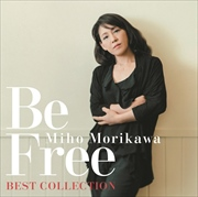 Be Free 〜Best Collection〜