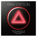 B1A4 STATION TRIANGE -BALLADE-
