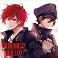 カレらと24時間生き抜くCD「クリミナーレ!DUELLO」 Vol.4 ネロ&カラ