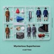 Mysterious Superheroes〜DYNAMIC FLIGHT