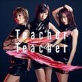 【CDシングル】Teacher Teacher Type A (通常盤) (2枚組 ディスク1)