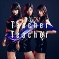 【CDシングル】Teacher Teacher Type B (通常盤) (2枚組 ディスク1)