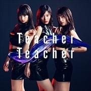 【CDシングル】[特典DVD]Teacher Teacher Type B (通常盤) (2枚組 ディスク2)