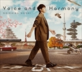 Voice and Harmony (2枚組 ディスク1)