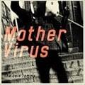 Mother Virus (2枚組 ディスク1)