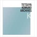 TETSUYA KOMURO ARCHIVES K (4枚組 ディスク4)