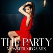 ザ・パーリー〜モンスター・メガミックス〜