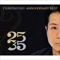 FUMIYA FUJII ANNIVERSARY BEST 25/35 L盤 [Blu-specCD2] (3枚組 ディスク2)