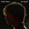 【CDシングル】Be Myself