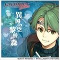 ファイアーエムブレム Echoes もうひとりの英雄王 ドラマCD『異国の空 黎明の森』 (2枚組 ディスク2)