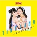 TIDY LAND -PARTY GROOVE-