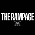 THE RAMPAGE (2枚組 ディスク2)