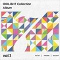 アイドリッシュセブン Collection Album vol.1 (2枚組 ディスク1)
