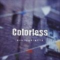 """BEST ALBUM """"Colorless"""""""