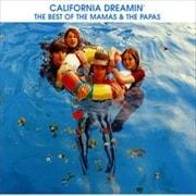 夢のカリフォルニア〜ベスト・オブ・ママス&パパス